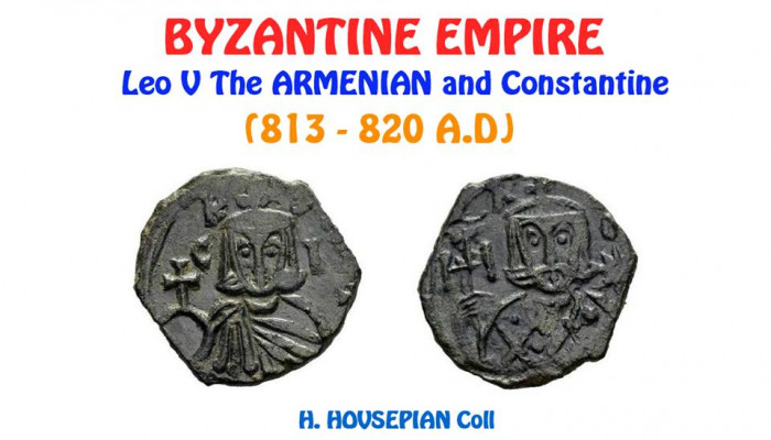 This coin is from Leo V Byzaantine empire. On the first side is Leo V, on the other side his son - Constantine.