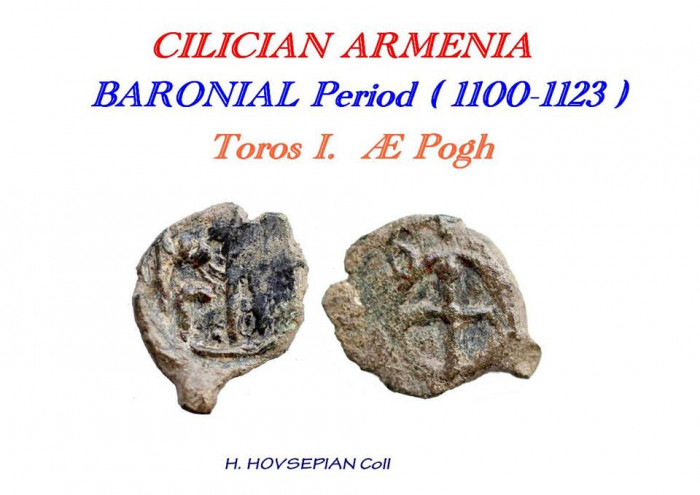 I can seperate 2 of Cilician coins - Cilician Armenian prince Toros I, this rare coin.